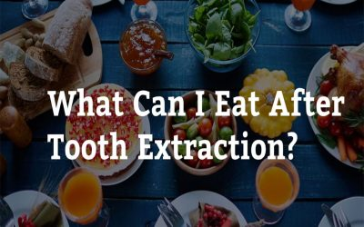 What Can I Eat After Tooth Extraction? 7 Tips from Dentist On Warrigal Cheltenham